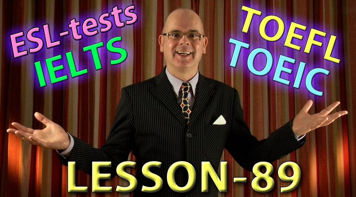 ***Lesson 115: TOEFL