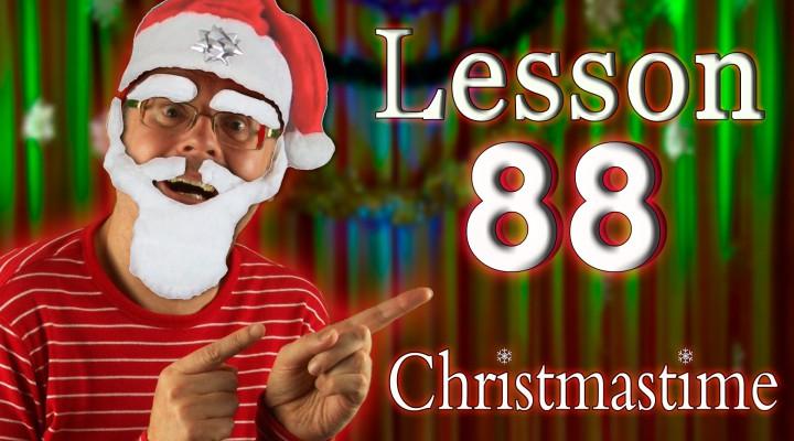 Lesson 114: CHRISTMAS