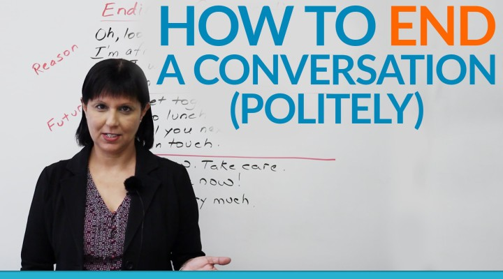 Conversation Skills — How to END a conversation politely