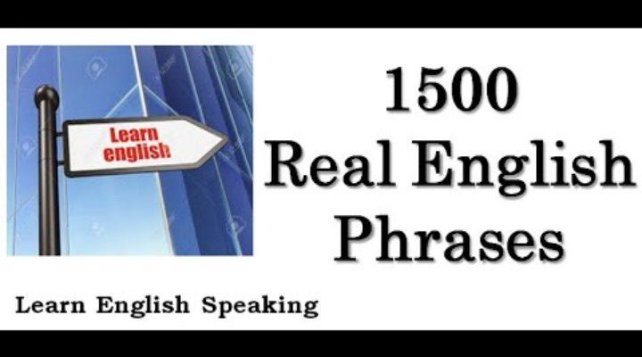 1500 Real English Phrases (500.Beginner — 500.İntermediate — 500.Advance Phrases) HD