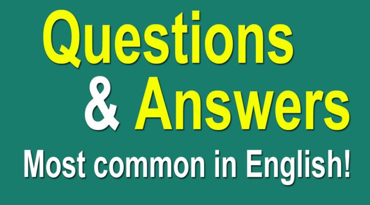 English Speaking Practice — Most Common Questions and Answers in English